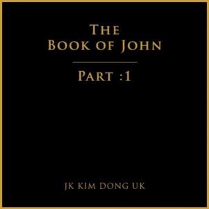 JK 김동욱 EP 'The Book Of John ; Part 1' [REC,MIX,MA] Mixed by 김대성
